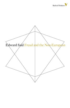 Freud And The Non-European by Edward Said