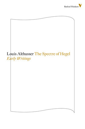 The Spectre Of Hegel by Louis Althusser