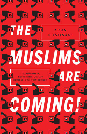 The Muslims Are Coming! by