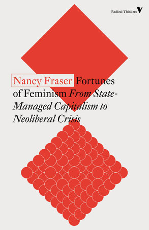 Fortunes of Feminism by Nancy Fraser