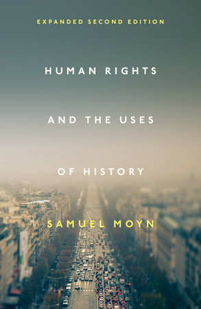 Human Rights and the Uses of History by