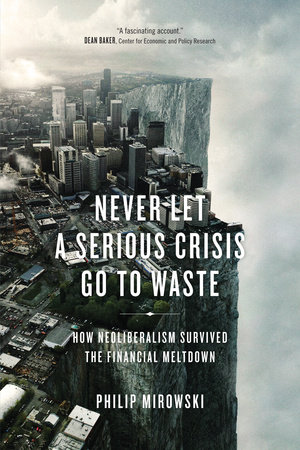 Never Let a Serious Crisis Go to Waste by