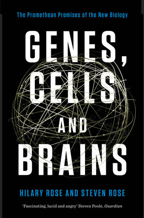 Genes, Cells and Brains by