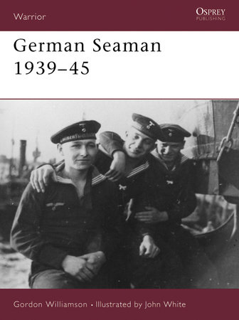 German Seaman 1939-45 by Gordon Williamson