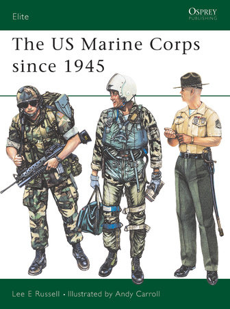 The US Marine Corps since 1945 by Lee Russell