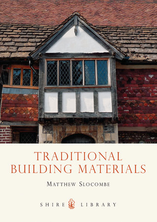 Traditional Building Materials by