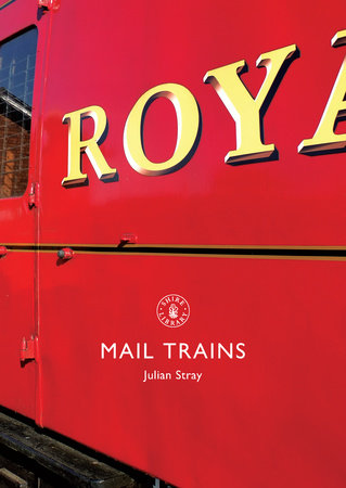 Mail Trains by