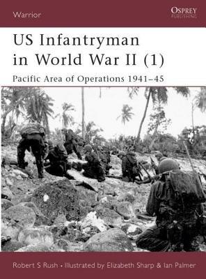 US Infantryman in World War II (1) by Robert Rush