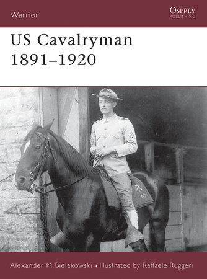 US Cavalryman 1891-1920 by Alexander Bielakowski