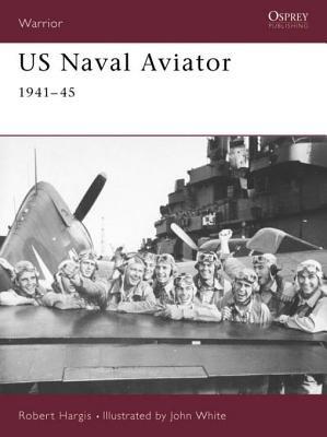 US Naval Aviator by Robert Hargis