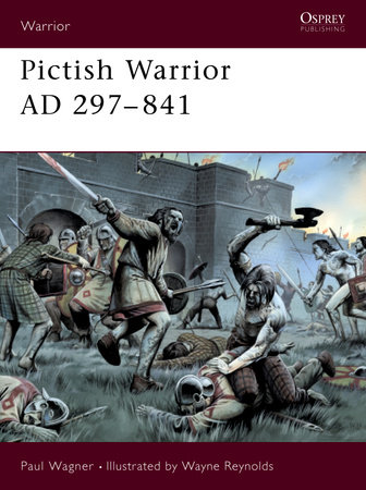 Pictish Warrior AD 297-841 by