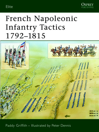 French Napoleonic Infantry Tactics 1792-1815