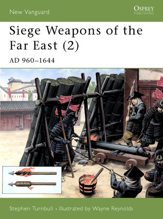 Siege Weapons of the Far East (2)
