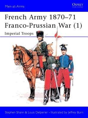 French Army 1870-71 Franco-Prussian War (1)