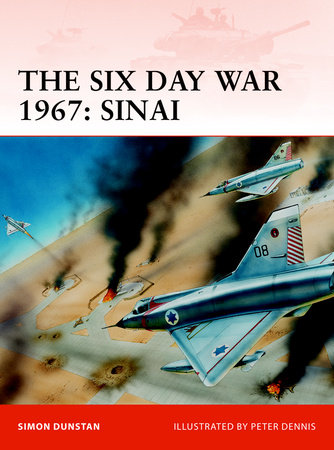 The Six Day War 1967: Sinai by