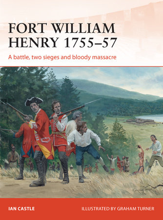Fort William Henry 1757 by Ian Castle