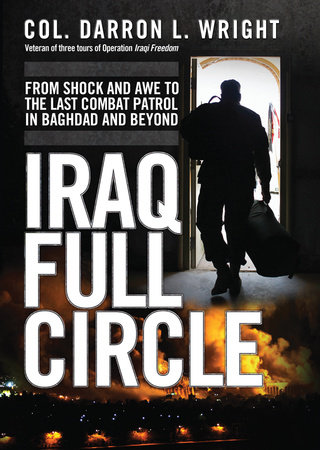 Iraq Full Circle by Darron Wright