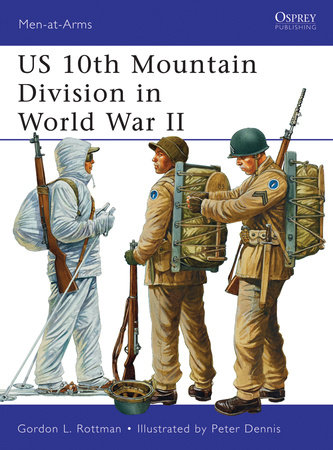 US 10th Mountain Division in World War II by Gordon Rottman