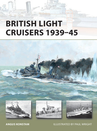British Light Cruisers 1939-45 by Angus Konstam