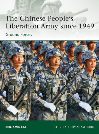 The Chinese People's Liberation Army since 1949 by Benjamin Lai