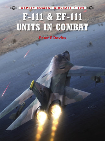 F-111 & EF-111 Units in Combat by