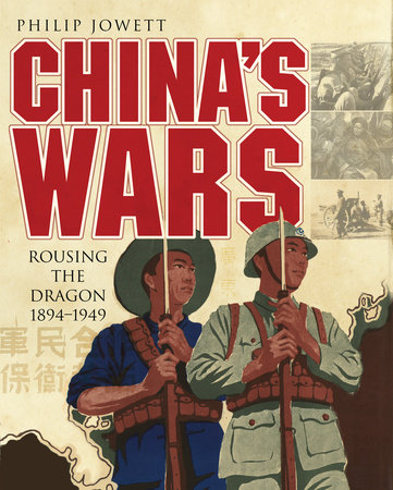 China's Wars by Philip Jowett