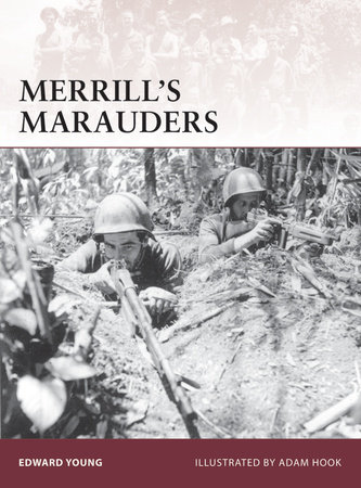 Merrill's Marauders by Edward Young