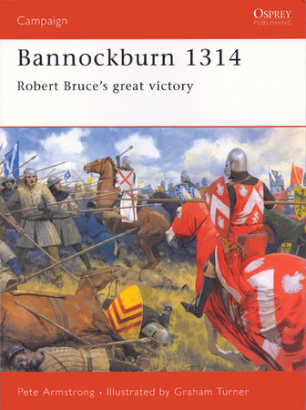 Bannockburn 1314 by