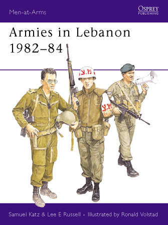 Armies in Lebanon 1982-84 by