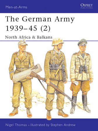 The German Army 1939-45 (2) by Nigel Thomas