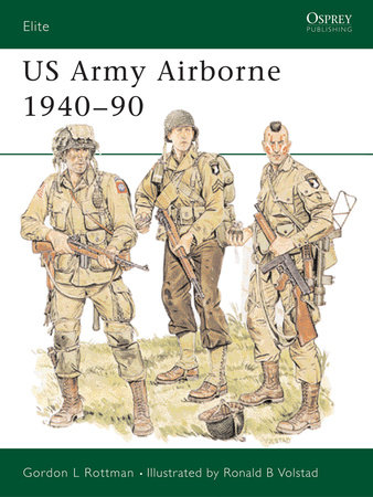 US Army Airborne 1940-90 by