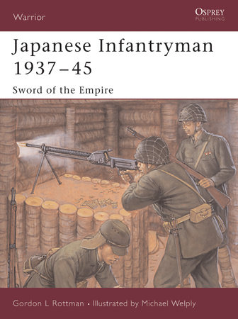 Japanese Infantryman 1937-45 by