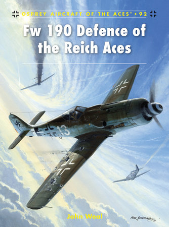 Fw 190 Defence of the Reich Aces by