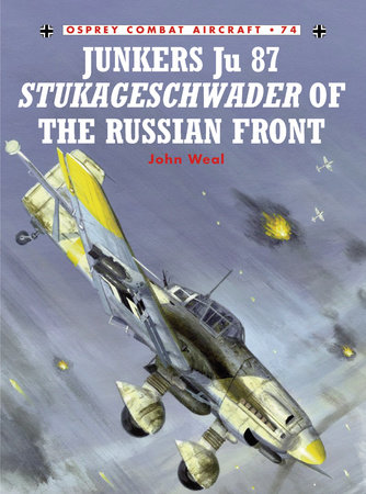 Junkers Ju 87 Stukageschwader of the Russian Front by