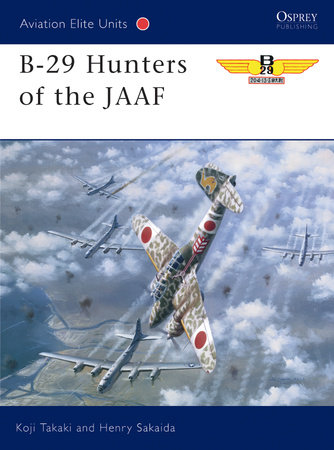 B-29 Hunters of the JAAF by Koji Takaki