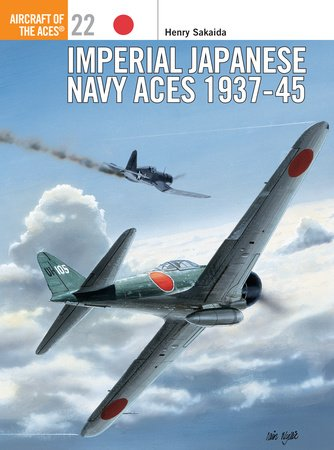 Imperial Japanese Navy Aces 1937-45 by