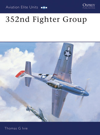 352nd Fighter Group by Tom Ivie
