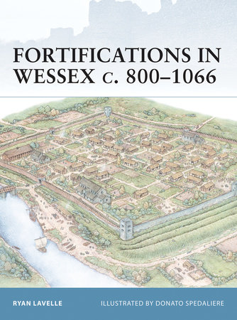 Fortifications in Wessex c. 800-1066 by