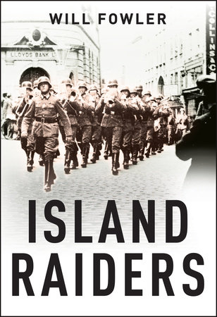 Island Raiders: the Commandos, the Channel Islands and the German Raid on Granville