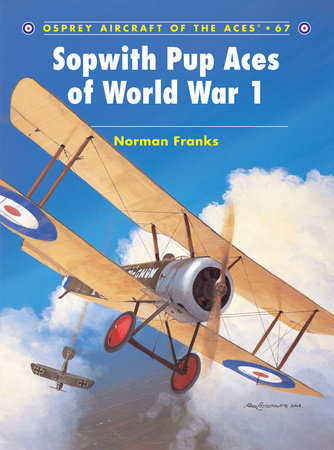 Sopwith Pup Aces of World War 1 by