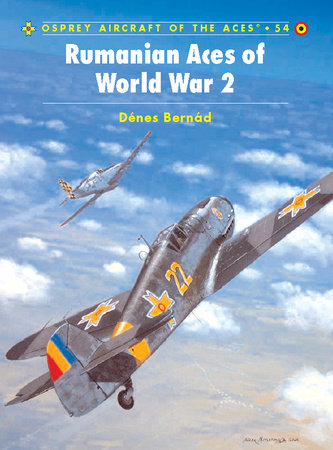 Rumanian Aces of World War 2 by