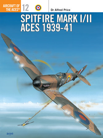 Spitfire Mark I/II Aces 1939-41 by