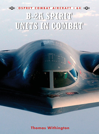 B-2A Spirit Units in Combat by
