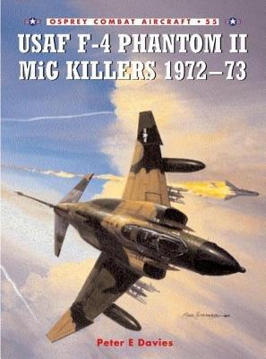 USAF F-4 Phantom II MiG Killers 1972-73