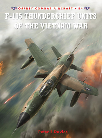 F-105 Thunderchief Units of the Vietnam War by