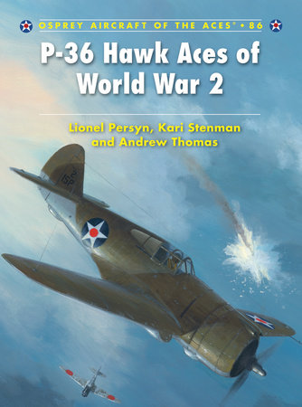 P-36 Hawk Aces of World War 2 by