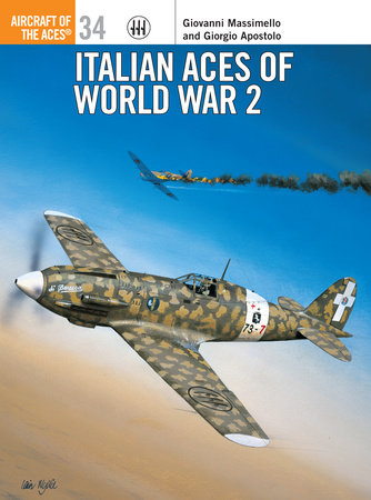 Italian Aces of World War 2 by Giorgio Apostolo