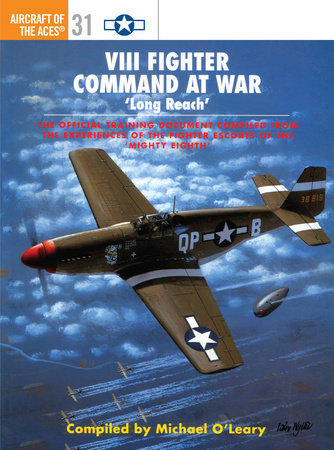 VIII Fighter Command at War by