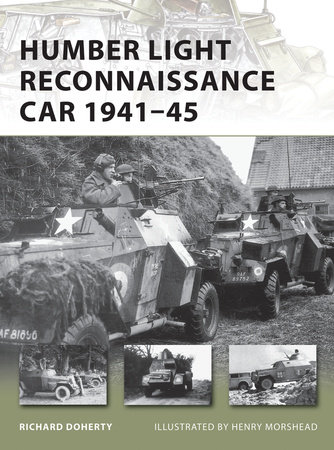 Humber Light Reconnaissance Car 1941-45 by Richard Doherty