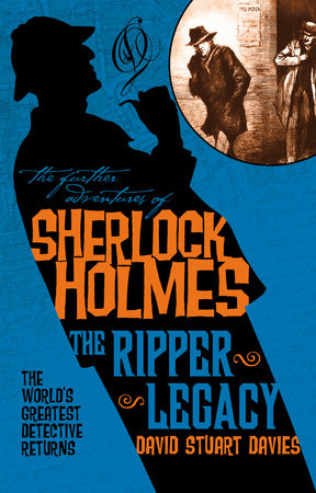 The Further Adventures Of Sherlock Holmes The Ripper Legacy